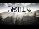 Прохождение игры Brothers: A Tale of Two Sons 1
