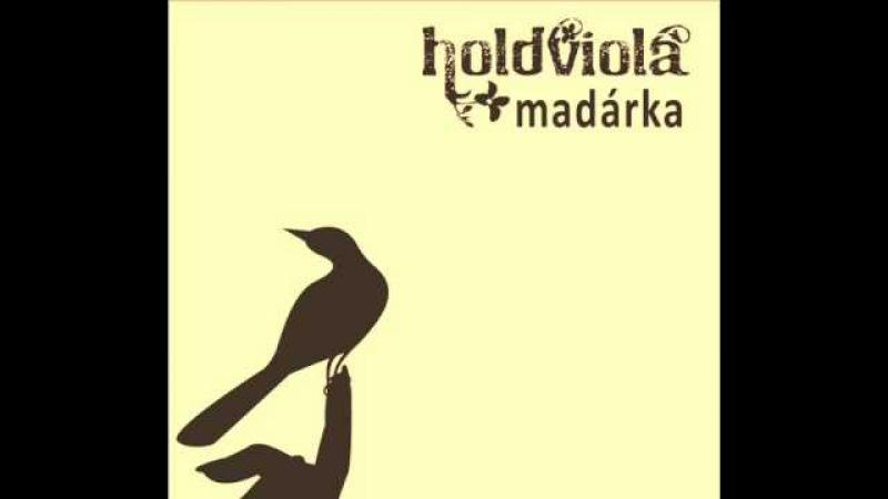 Holdviola - Tavaszi szél.wmv
