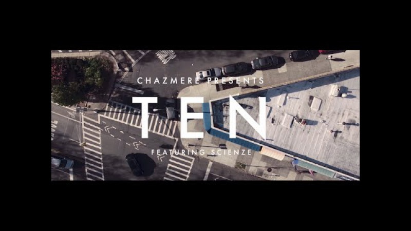 Chazmere feat. ScienZe - TEN