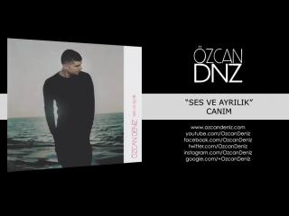 Özcan Deniz - Canım