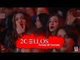 2CELLOS - Shape Of My Heart Live at Arena di Verona