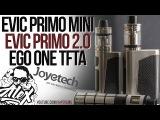 eVic Primo Mini eVic Primo 2.0 eGo One TFTA by Joyetech