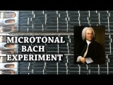 Microtonal Bach Experiment - Which Tuning Sounds Better