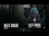 Max Shade - Elbows Up INSANE014