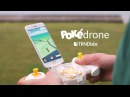PokéDrone - Pokemon GO mini Drone con GPS y cámara para atraparlos a todos!