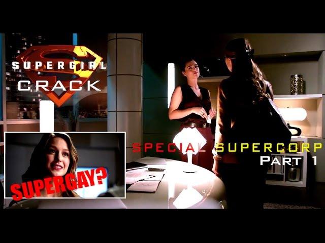 SUPERGIRL CRACK || SPECIAL SUPERCORP (Part 1)