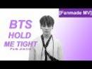 Bangtan Boys (BTS) - Hold Me Tight short MV (Fanmade)