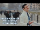 Sardor Rahimxon - Tushlarimga kiring otajon | Сардор Рахимхон - Тушларимга киринг отажон