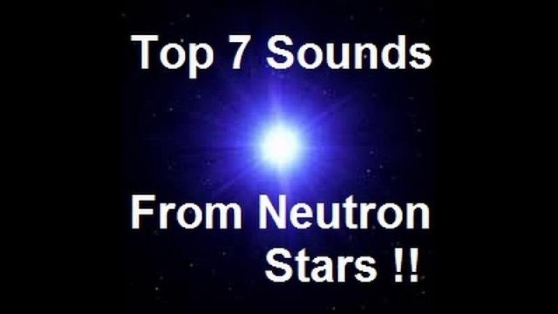 7 Sounds from Neutron Stars(Pulsars)