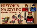 Historia Na Szybko - Mieszko III Stary cz.4 (Historia Polski 28) (1194-1202)