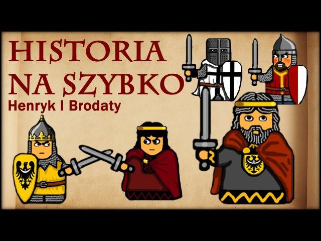 Historia Na Szybko - Henryk I Brodaty cz.1 (Historia Polski 34) (1231-1235)