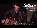 City of the Sun - Those Days Are Now | Sofar NYC