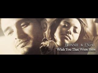 Bonnie Enzo | Wish That You Were Here {8x05}