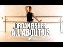 Jordan Fisher All About Us WilldaBEAST Adams Choreography LERA KIRKITSKAYA