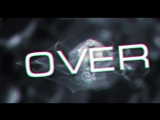 Новое интро на канале (OVER)