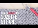 How To Crochet the Suzette Stitch Beginner Friendly Tutorial