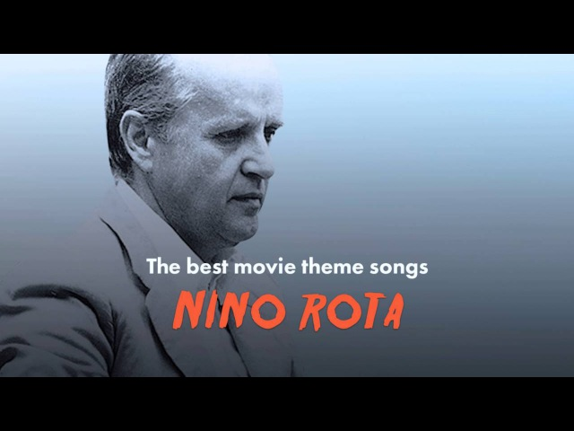The Best Nino Rota Movie Theme Songs (The Godfather, Roma, La Dolce Vita...)