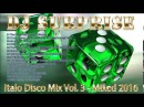 DJ Surprise - Italo Disco Mix Vol. 3 - Mixed 2016