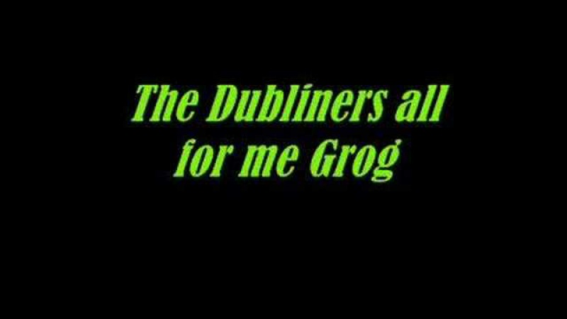 The Dubliners-All for me Grog