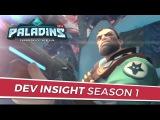 Paladins - Dev Insight - Season 1