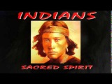 Sacred Spirit - Vol 1 - Chants and Dances of The Native Americans