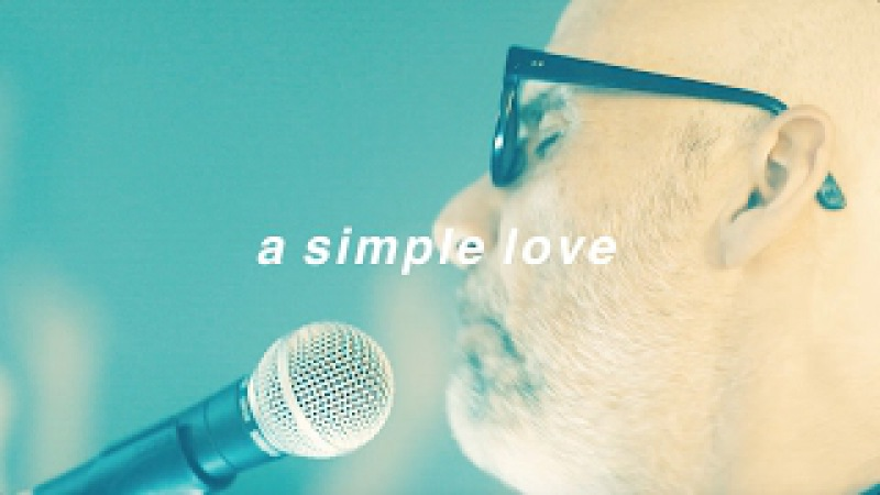 Moby The Void Pacific Choir - A Simple Love (Official Video)