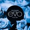 EVO Music Bar