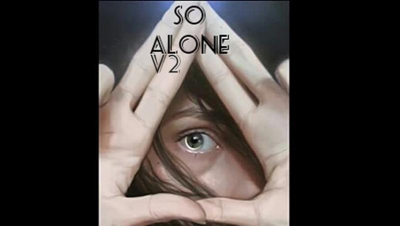 DjTv-So Alone V2
