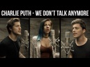 "Charlie Puth, Selena Gomez- ""We Don't Talk Anymore"" (cover by Andie Case feat. Our Last Night)"