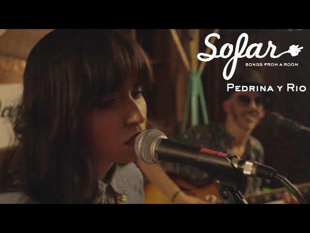 Pedrina y Rio - ¿Por qué te vas (Jeanette Cover) | Sofar Bogotá