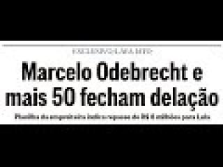 🔻🔺Amigo Lula🔻🔺 Delação Da Odebrecht: Saiba Como Será e o Que Acontecerá - Análises e Comentários