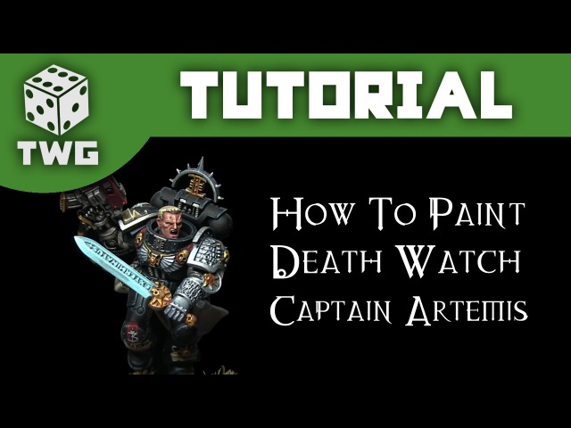 How To Paint Death Watch Captain Artemis - Warhammer 40k Tutorial