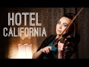Hotel California Eagles Cristina Kiseleff Violin Cover