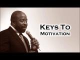 Les Brown Keys To Self Motivation Inspirational!