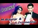 Азат Донмезов feat Мекан Атаев - сесленай / Anmezow feat Mekan Atayew - Seslenay