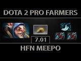 Dota 2 hFn Meepo Fast Farm 8K Brazilian Player 7.01
