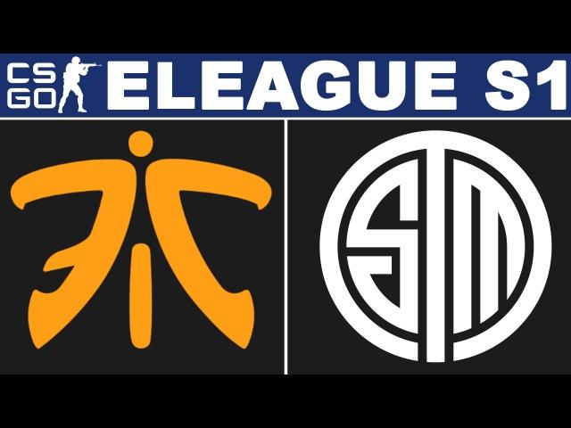 Fnatic vs TSM - ELEAGUE Season 1 - BO3 - map1