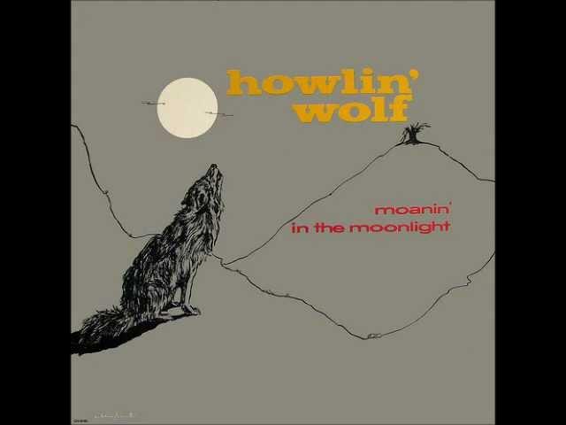 Howlin' Wolf - Moanin' at Midnight