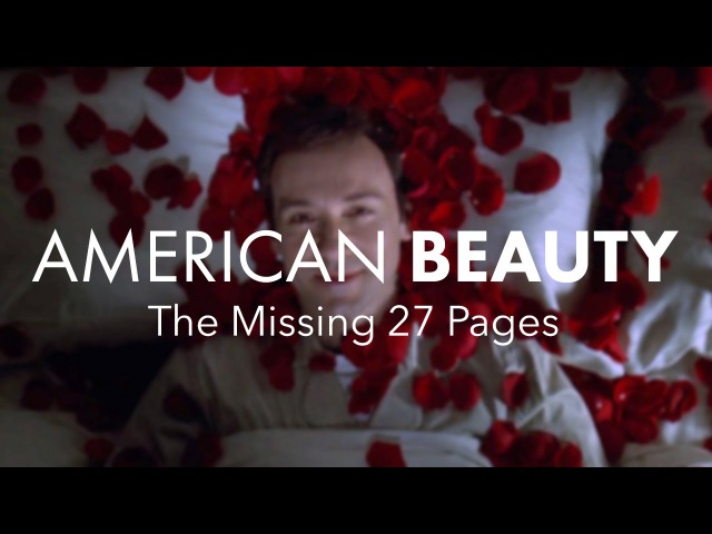 American Beauty Part 2 The Missing 27 Pages
