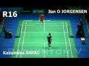 Kazumasa SAKAI vs Jan O JORGENSEN Badminton 2017 AllEngland R16