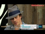 The Vampire Diaries Stars Talk Most Epic Scenes [Русские субтитры]