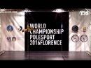 IPSAF WORLD CHAMPIONSHIP POLE SPORT 2016 FLORENCE (Finals) - Svetlana Nikonova (Russia)