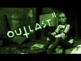 Outlast 2.Продолжение ужаса и боли. Вечерний стрим!