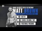Robin Black's Keys to Victory - UFC 206: Matt Brown