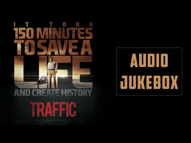 Traffic - Jukebox   Full Album   Manoj Bajpayee, Kitu Gidwani Jimmy Shergill