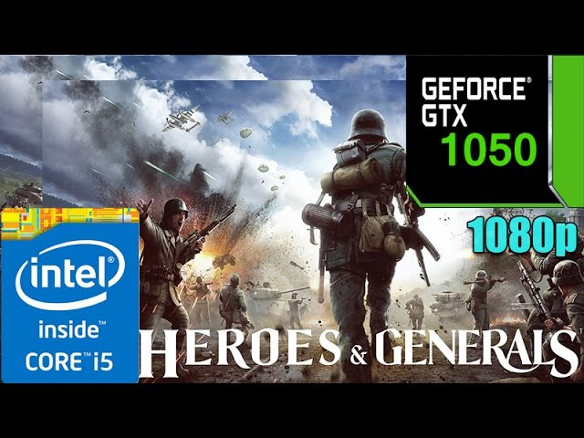 Heroes Generals GTX 1050 2GB | Max Settings | 1080p