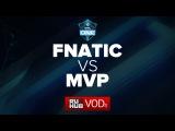 Fnatic -vs- MVP Phoenix || ESL One Frankfurt Quals final game 1