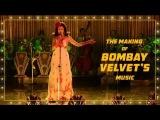 The Making of Bombay Velvet's Music | Amit Trivedi | Anurag Kashyap