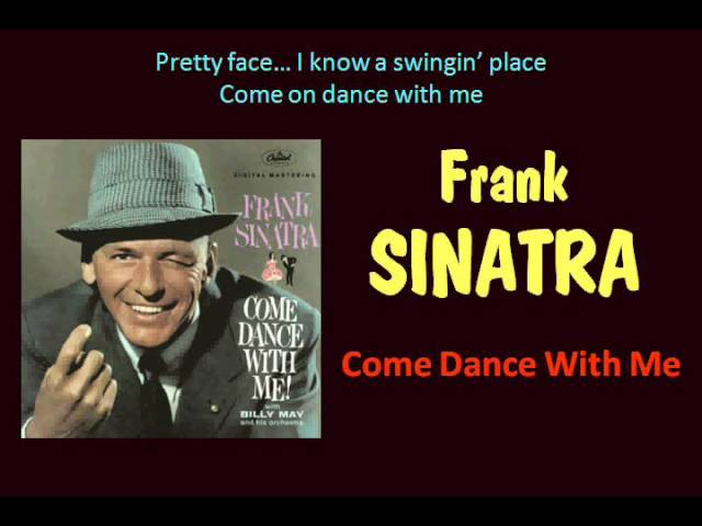 Come Dance With Me (Frank Sinatra - with Lyrics)