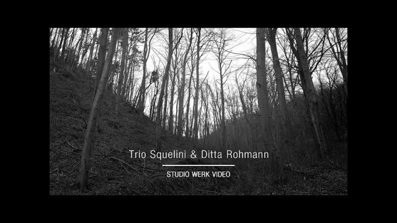 Trio Squelini Ditta Rohmann | FURIOSO lemezfelvétel (werk video)